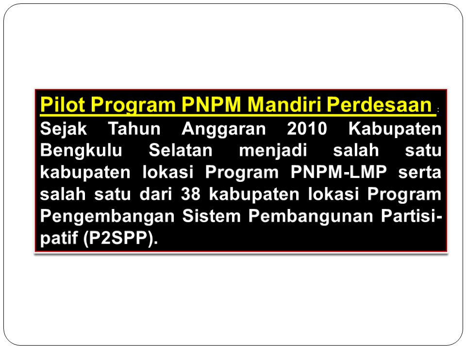 Pilot Program PNPM Mandiri Perdesaan :