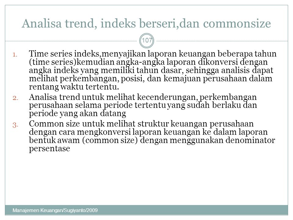 Analisa trend, indeks berseri,dan commonsize