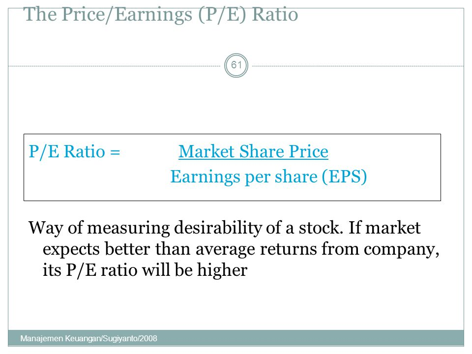 The Price/Earnings (P/E) Ratio
