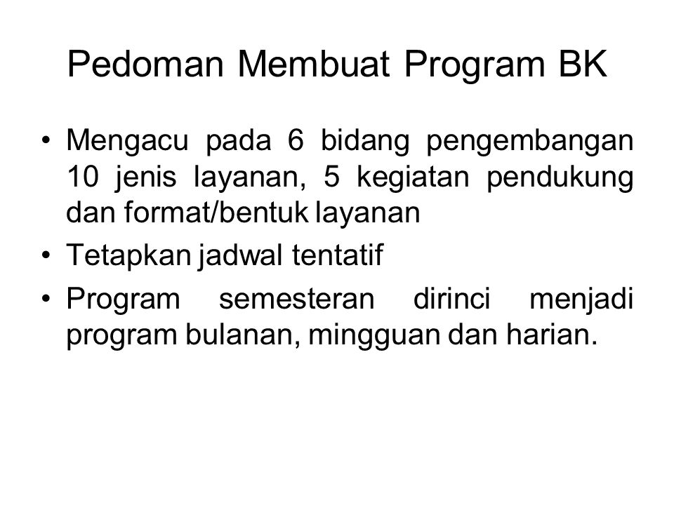 Pedoman Membuat Program BK