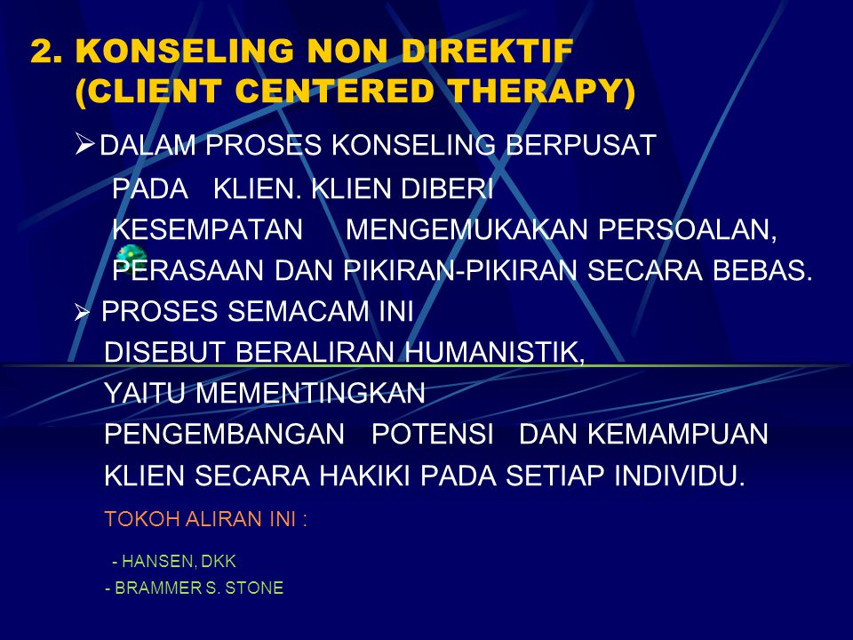 2. KONSELING NON DIREKTIF (CLIENT CENTERED THERAPY)