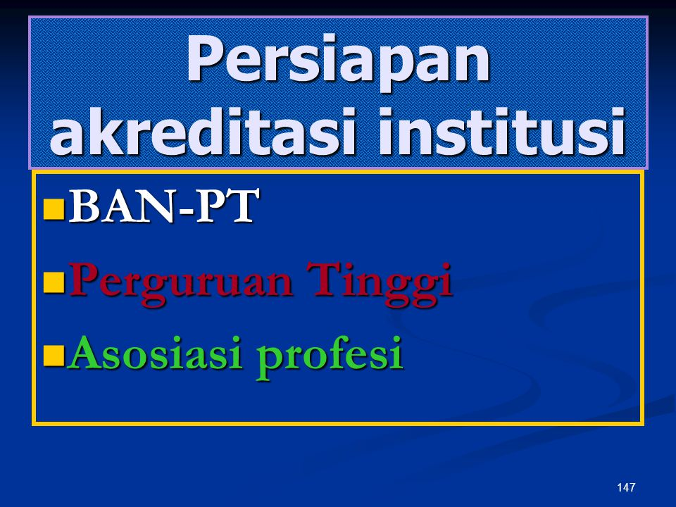 Persiapan akreditasi institusi