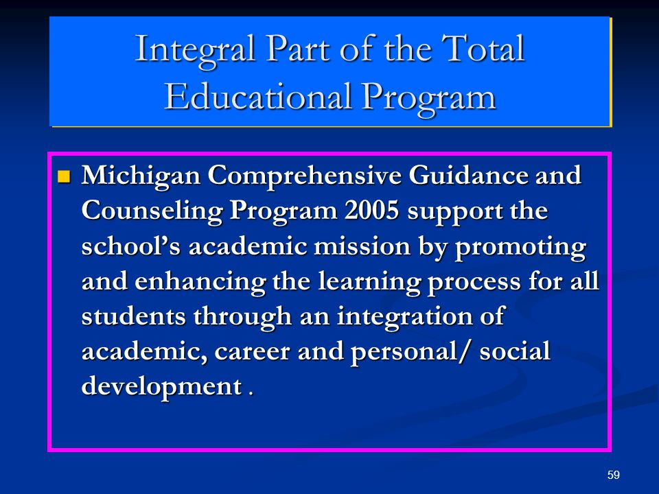 Integral Part of the Total Educational Program