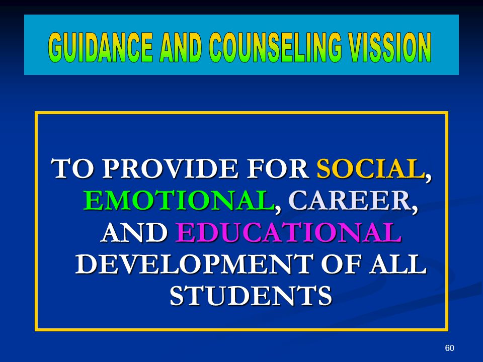GUIDANCE AND COUNSELING VISSION