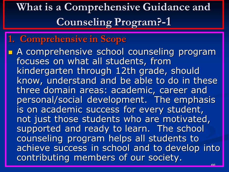 What is a Comprehensive Guidance and Counseling Program -1