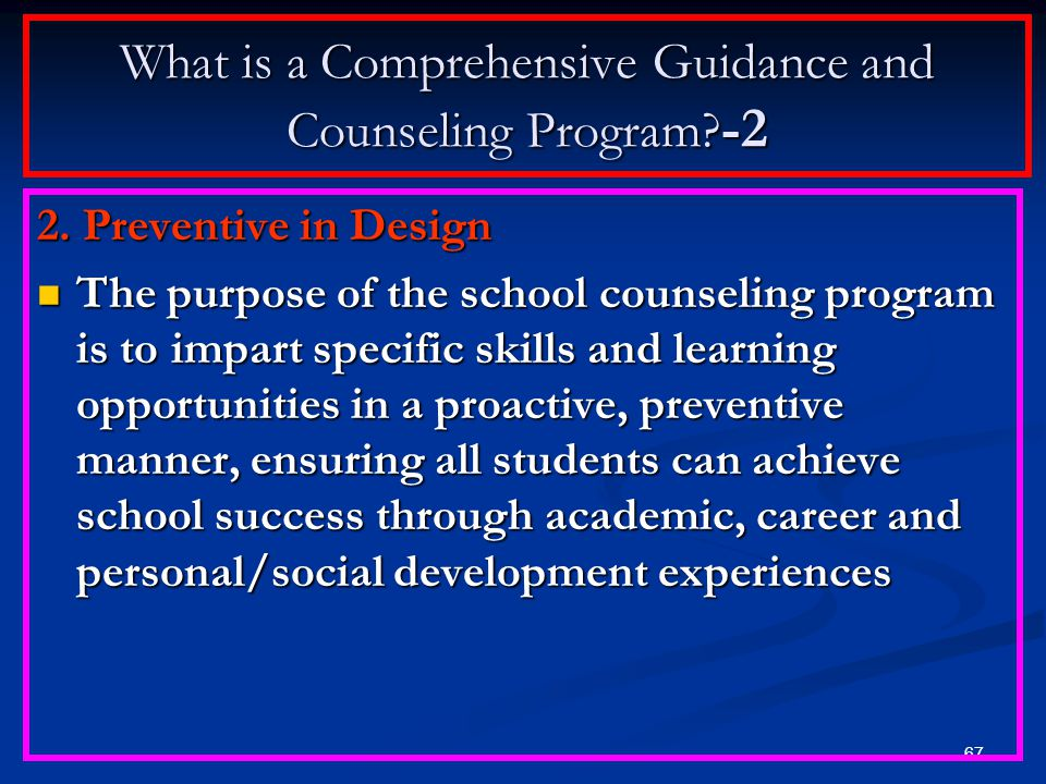 What is a Comprehensive Guidance and Counseling Program -2