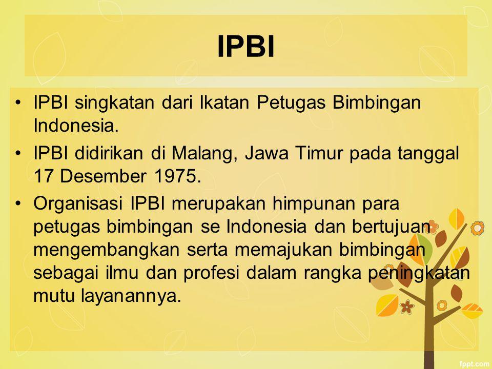 IPBI IPBI singkatan dari Ikatan Petugas Bimbingan Indonesia.