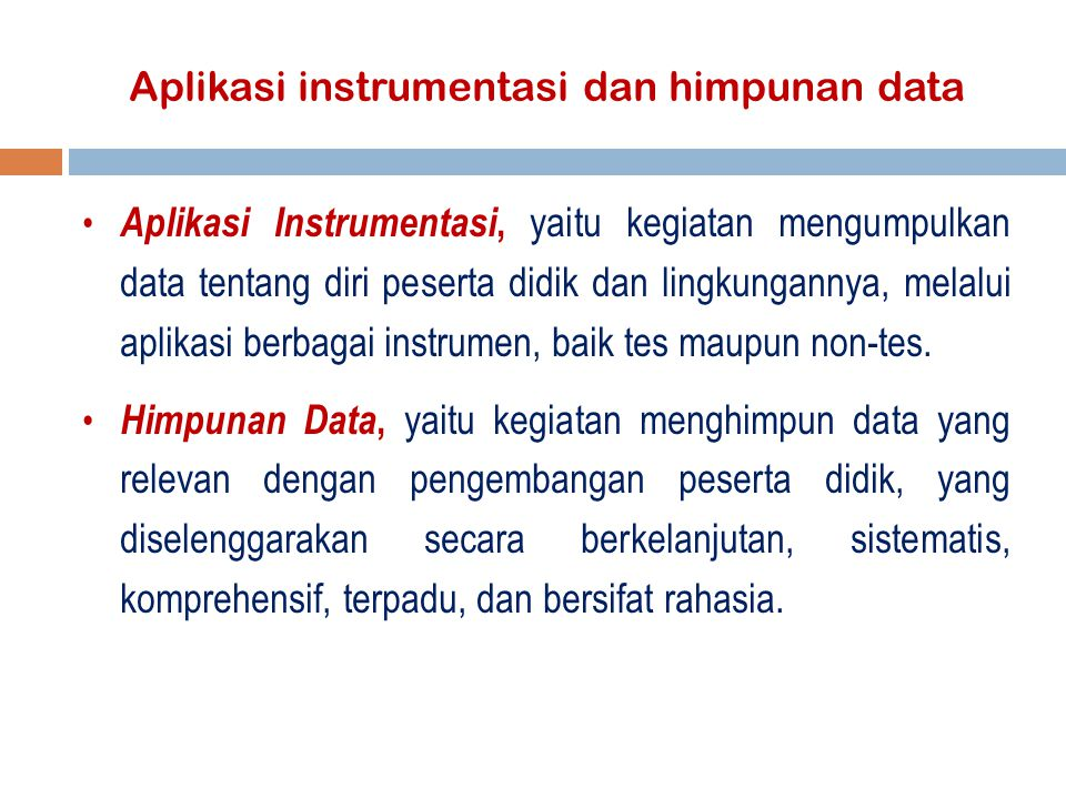 Aplikasi instrumentasi dan himpunan data