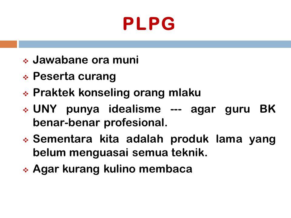 PLPG Jawabane ora muni Peserta curang Praktek konseling orang mlaku