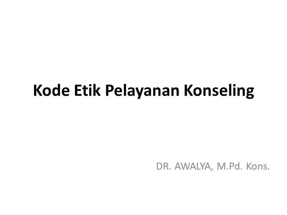 Kode Etik Pelayanan Konseling