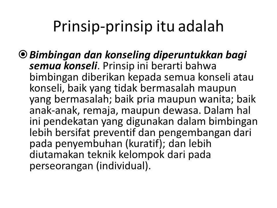 Prinsip-prinsip itu adalah