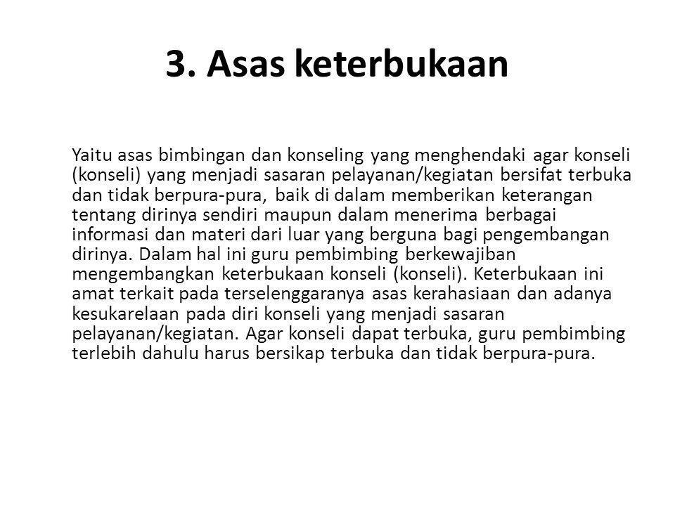 3. Asas keterbukaan