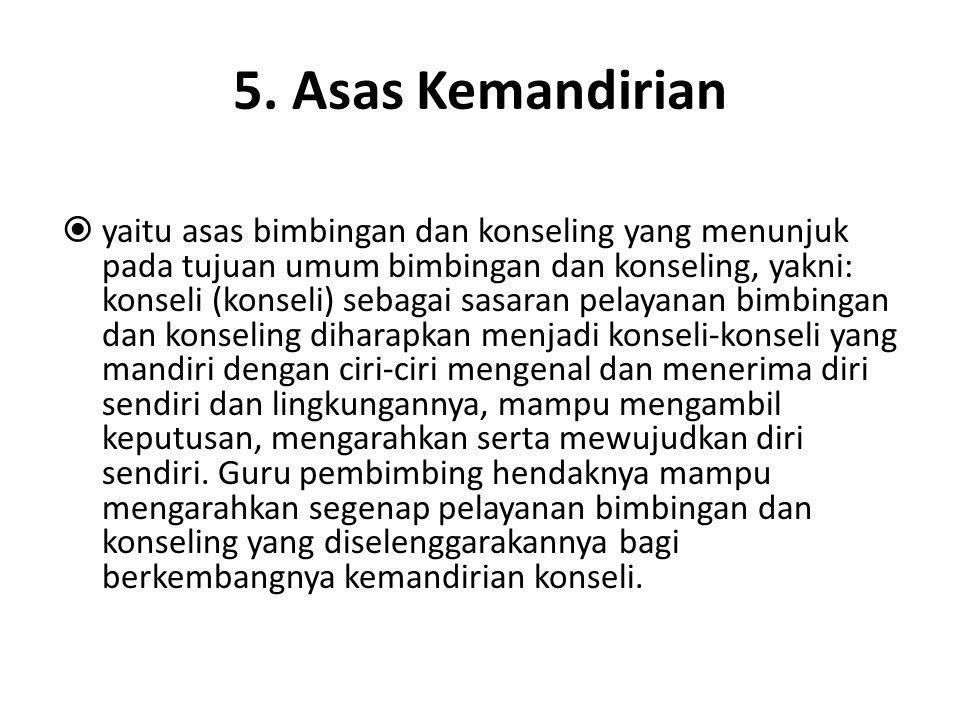 5. Asas Kemandirian