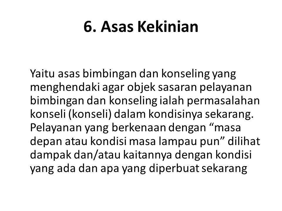 6. Asas Kekinian