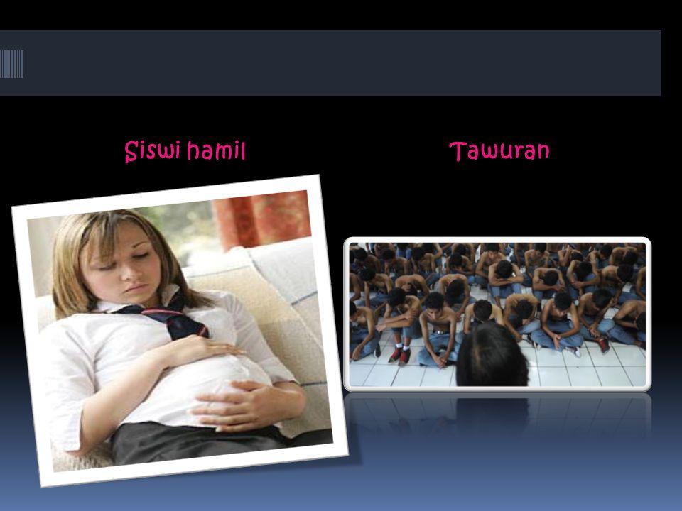 Siswi hamil Tawuran