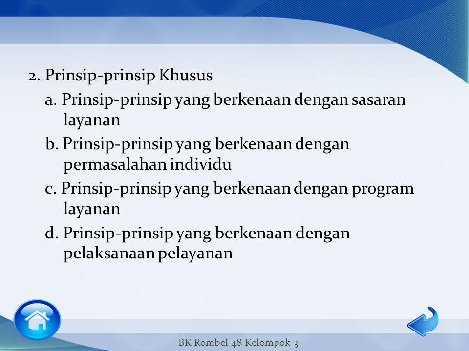 2. Prinsip-prinsip Khusus a