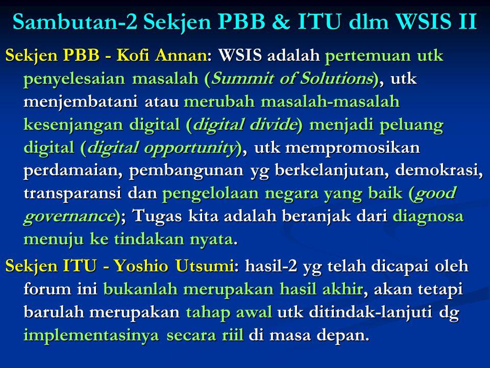 Sambutan-2 Sekjen PBB & ITU dlm WSIS II