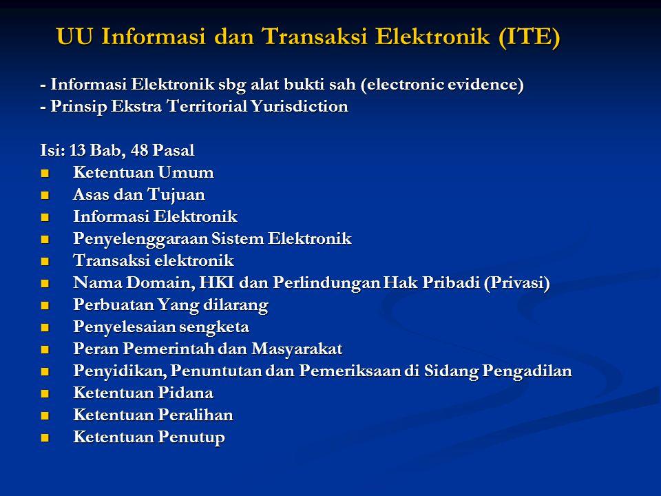 - Informasi Elektronik sbg alat bukti sah (electronic evidence)