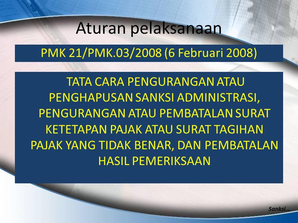 Aturan pelaksanaan PMK 21/PMK.03/2008 (6 Februari 2008)