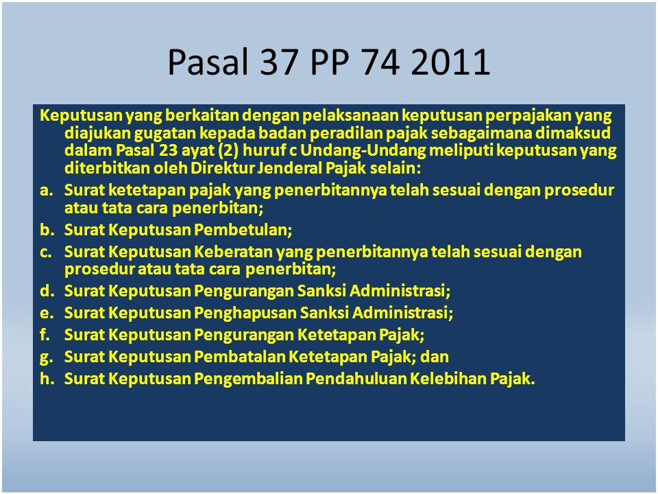 Pasal 37 PP 74 2011