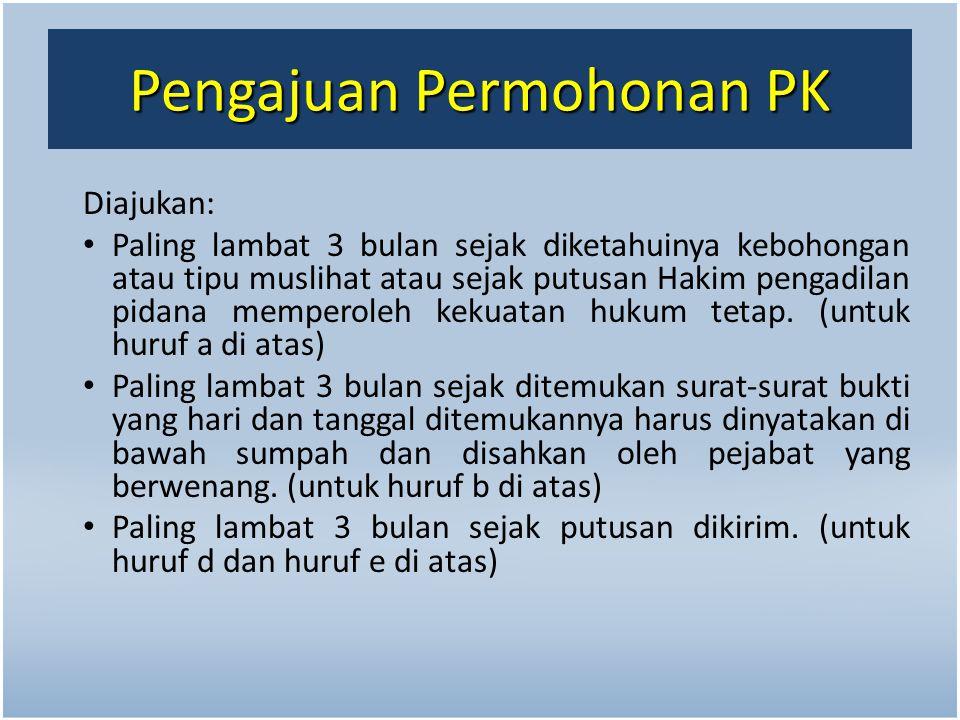 Pengajuan Permohonan PK