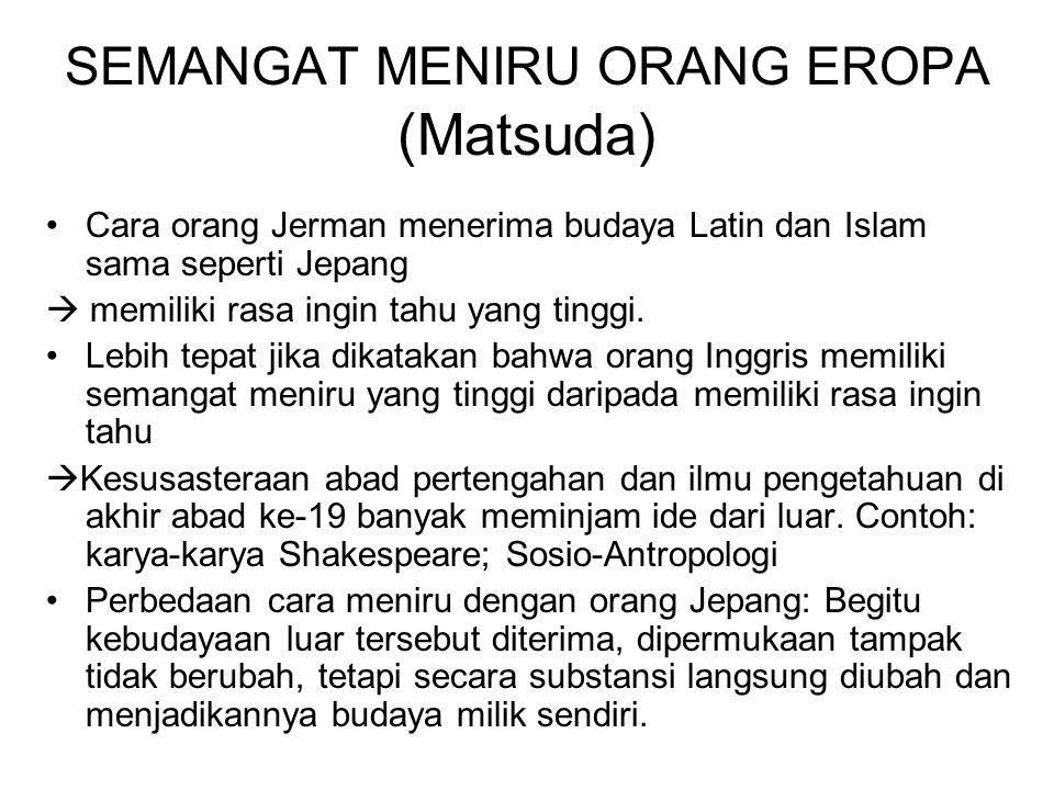 SEMANGAT MENIRU ORANG EROPA (Matsuda)