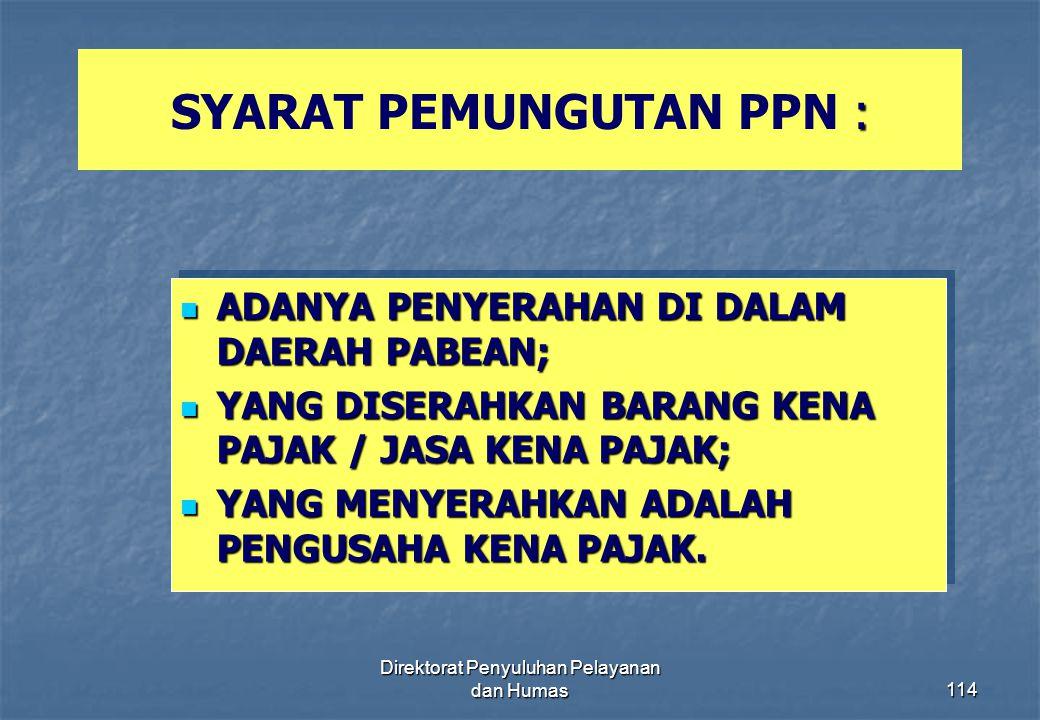 SYARAT PEMUNGUTAN PPN :