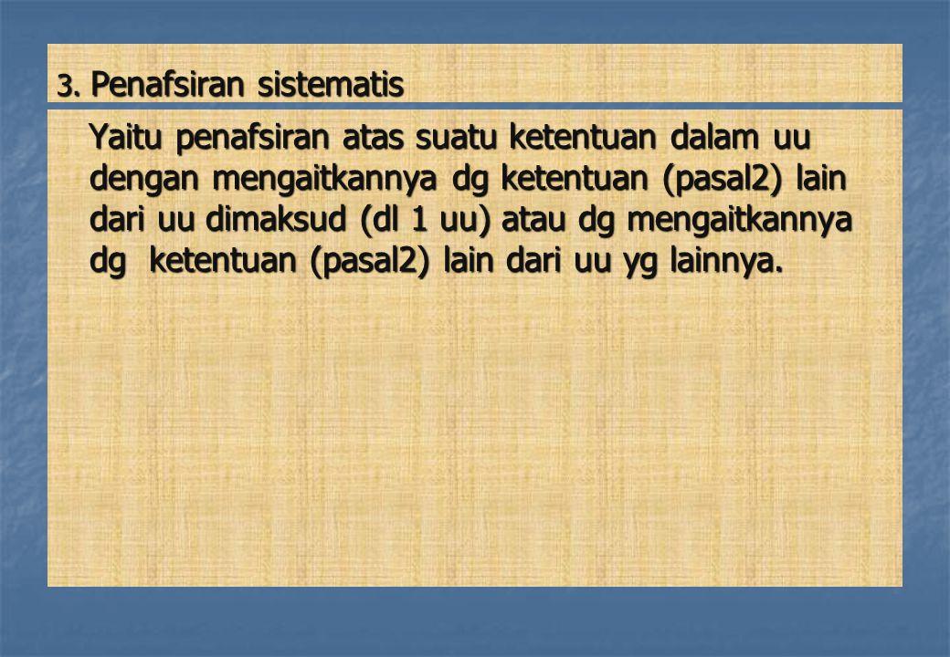3. Penafsiran sistematis