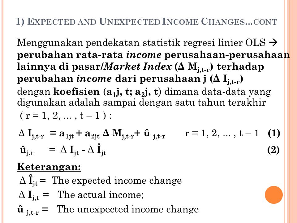 1) Expected and Unexpected Income Changes...cont