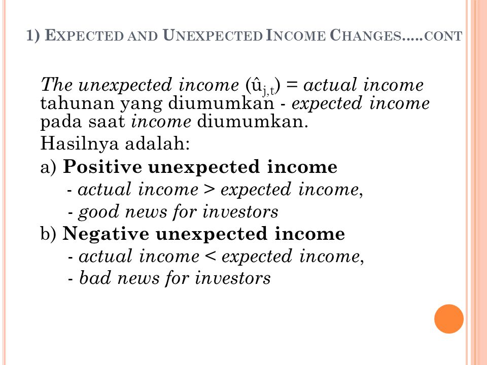 1) Expected and Unexpected Income Changes.....cont