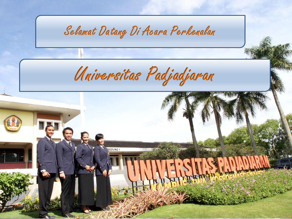 Selamat Datang Di Acara Perkenalan Universitas Padjadjaran