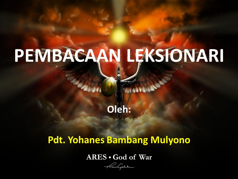 Oleh: Pdt. Yohanes Bambang Mulyono