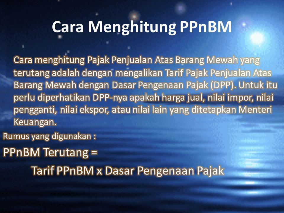 Cara Menghitung PPnBM