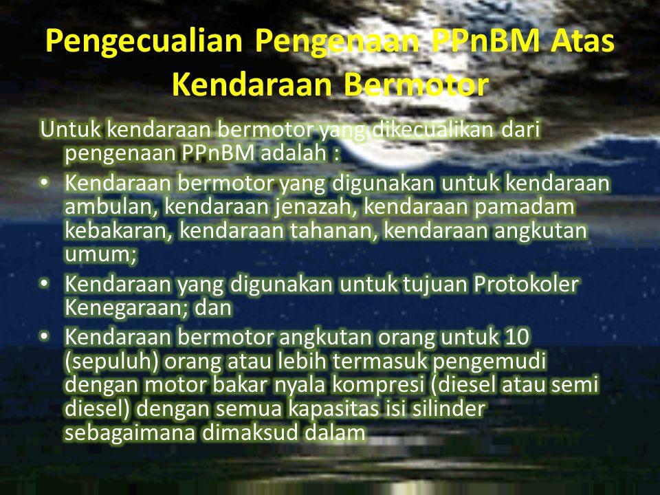 Pengecualian Pengenaan PPnBM Atas Kendaraan Bermotor