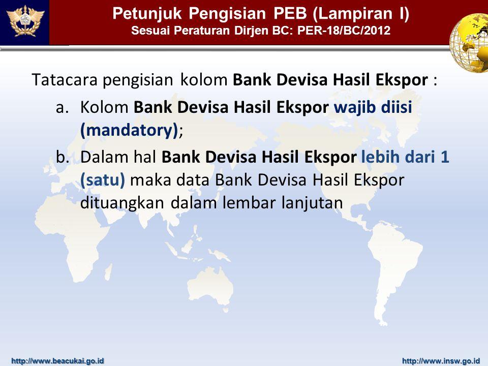 Tatacara pengisian kolom Bank Devisa Hasil Ekspor :