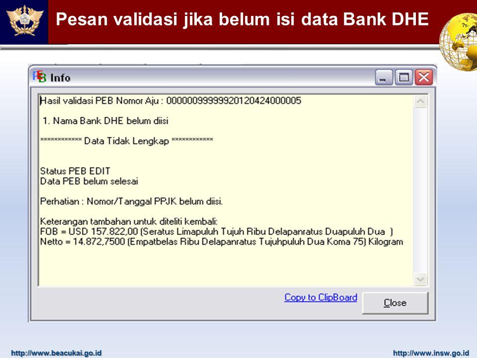 Pesan validasi jika belum isi data Bank DHE