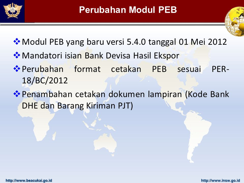 Modul PEB yang baru versi 5.4.0 tanggal 01 Mei 2012