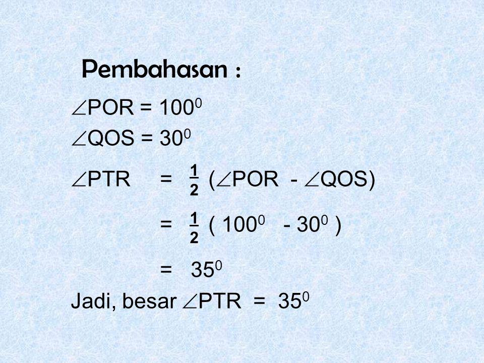 Pembahasan : POR = 1000 QOS = 300 PTR = (POR - QOS)