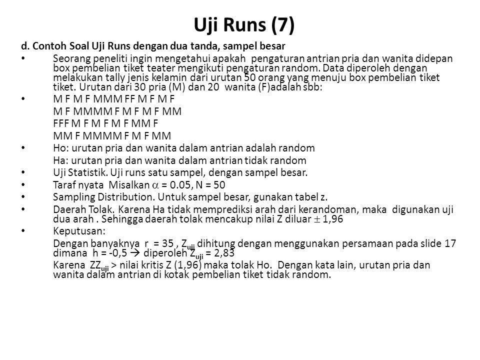 Uji Runs (7) d. Contoh Soal Uji Runs dengan dua tanda, sampel besar