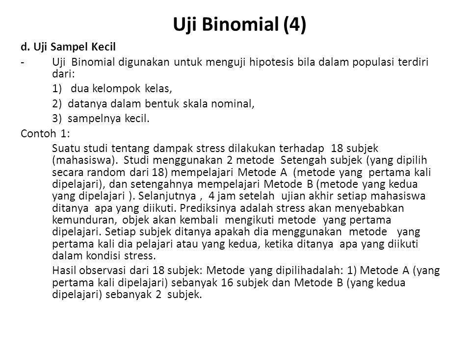 Uji Binomial (4) d. Uji Sampel Kecil
