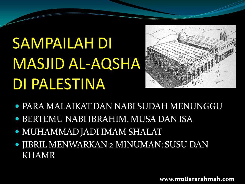 SAMPAILAH DI MASJID AL-AQSHA DI PALESTINA