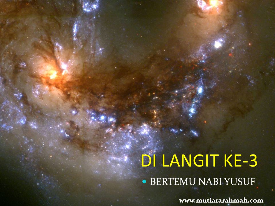 DI LANGIT KE-3 BERTEMU NABI YUSUF www.mutiararahmah.com