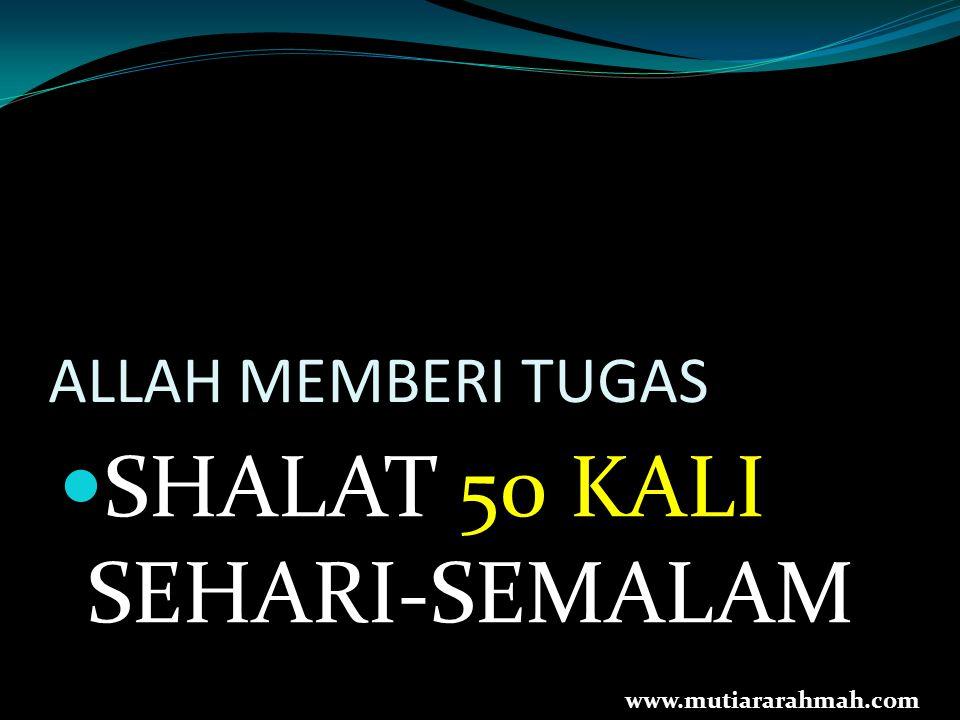 SHALAT 50 KALI SEHARI-SEMALAM