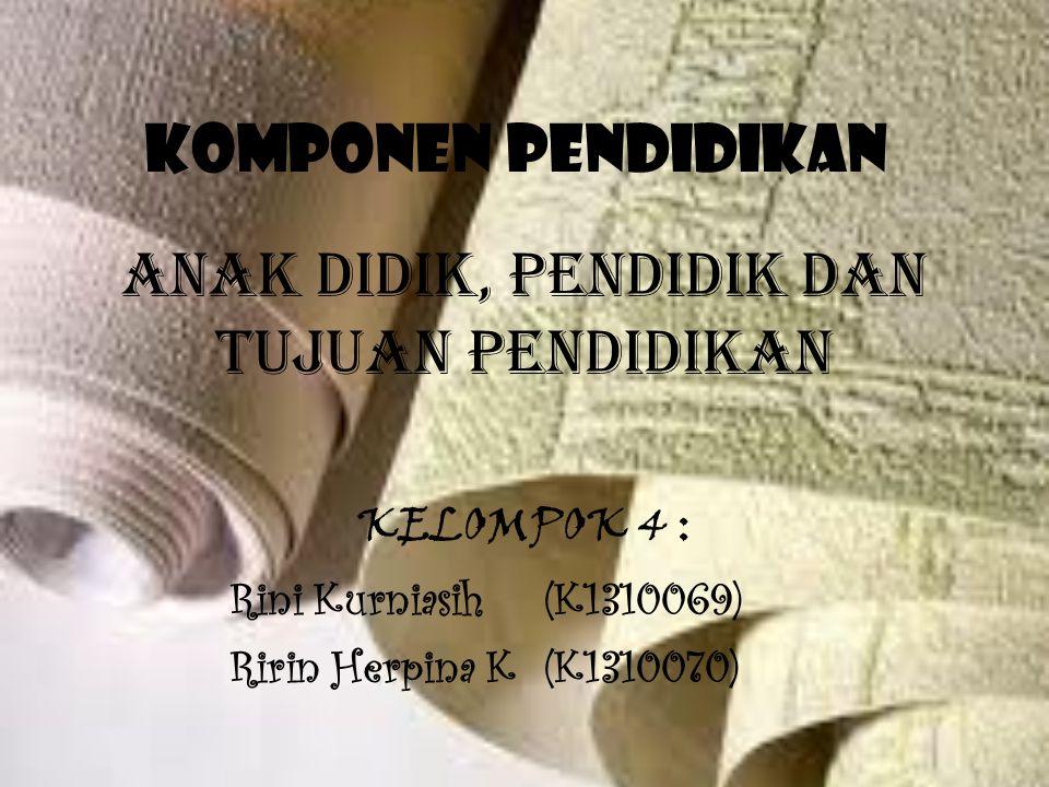 KELOMPOK 4 : Rini Kurniasih (K1310069) Ririn Herpina K (K1310070)