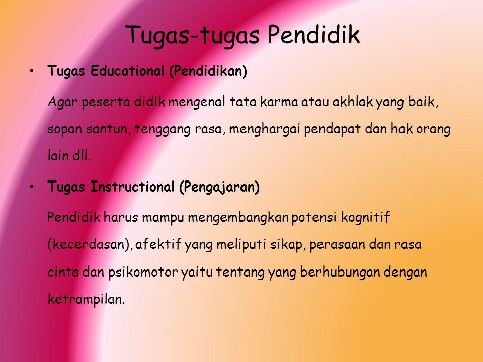 Tugas-tugas Pendidik Tugas Educational (Pendidikan)