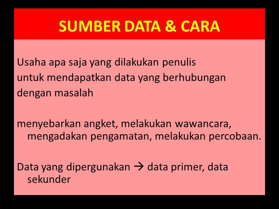 SUMBER DATA & CARA