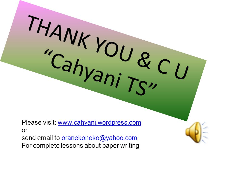 THANK YOU & C U Cahyani TS