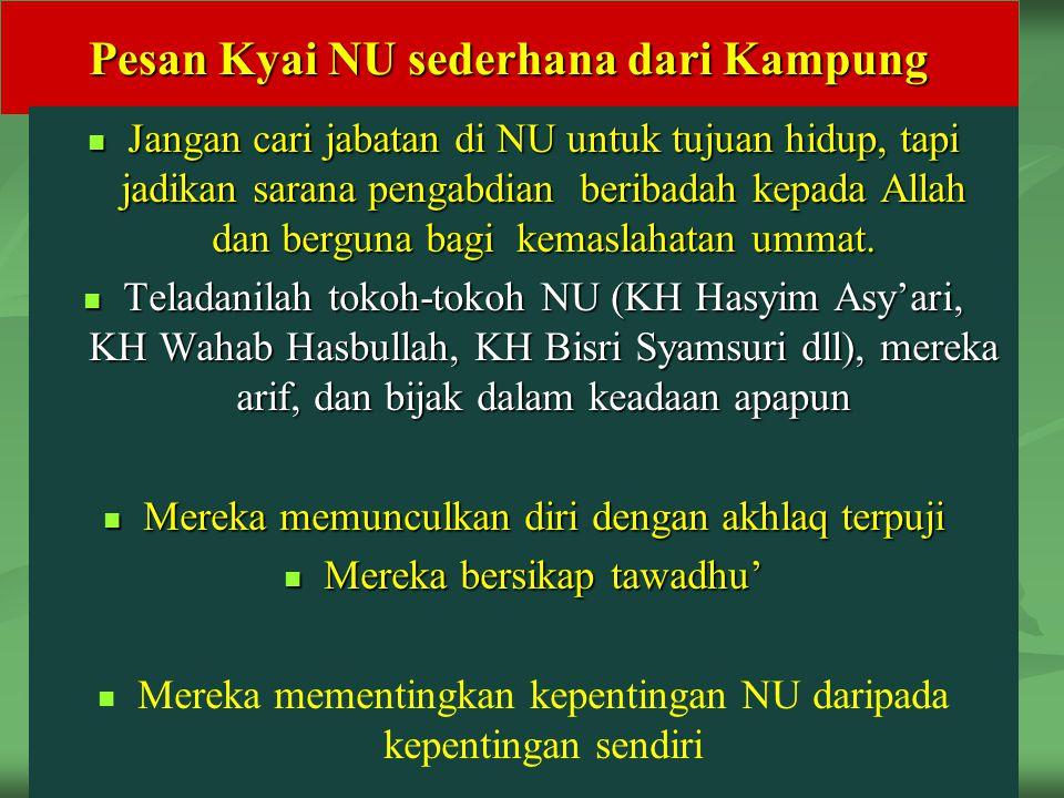 Pesan Kyai NU sederhana dari Kampung