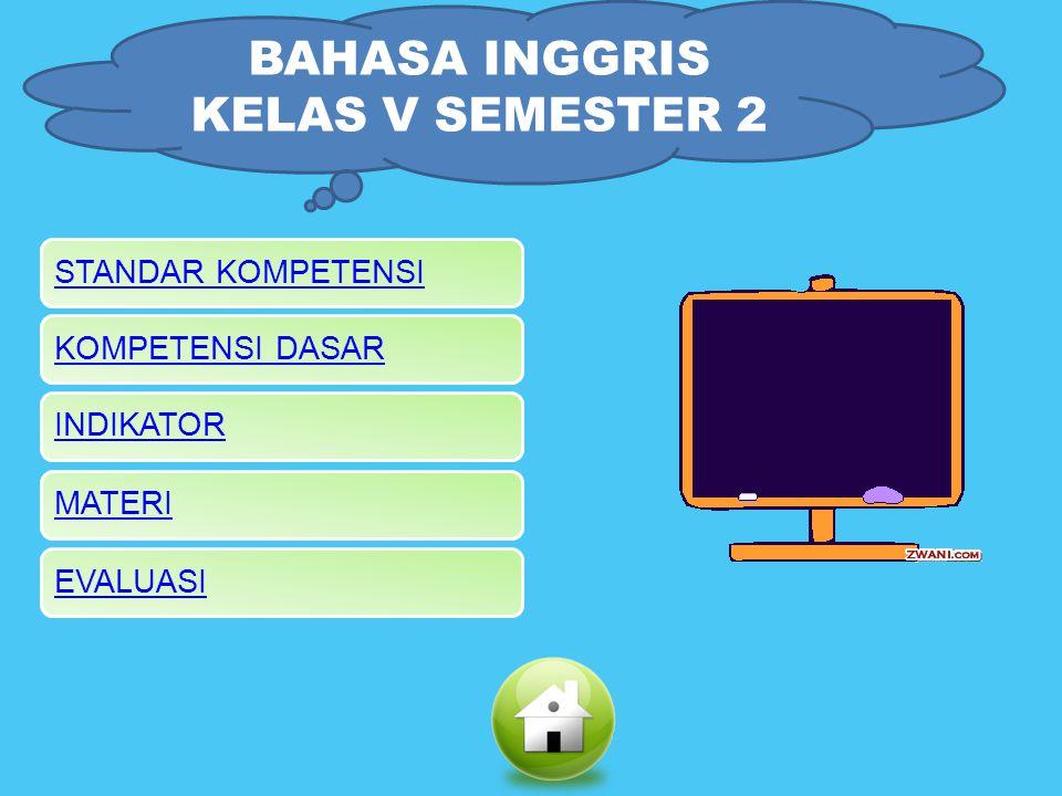 BAHASA INGGRIS KELAS V SEMESTER 2