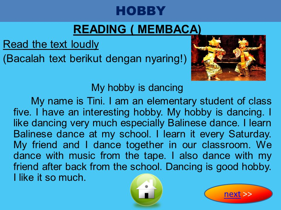 HOBBY READING ( MEMBACA) Read the text loudly
